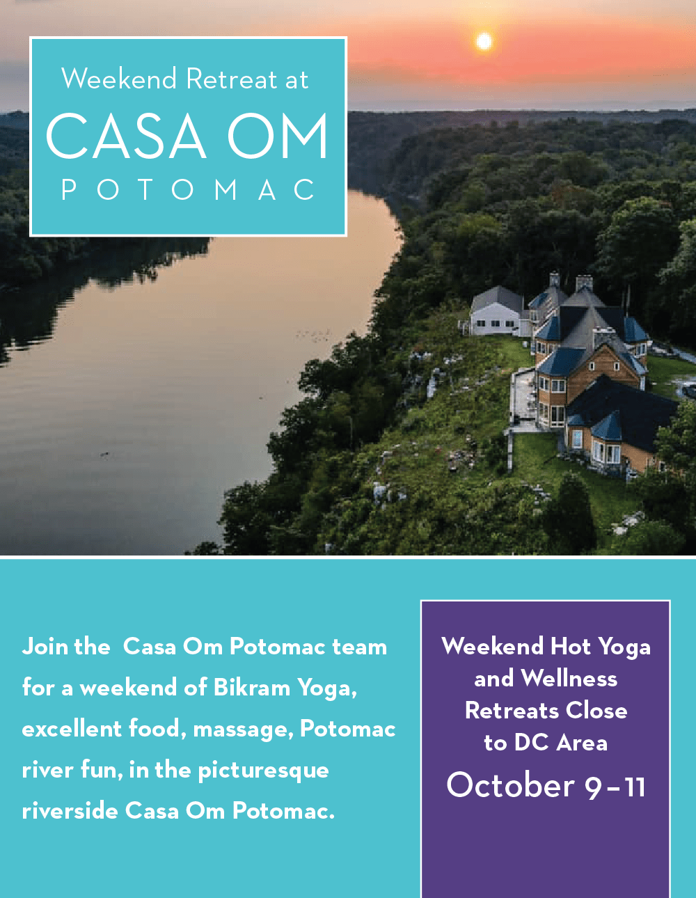 Weekend Retreat at Casa Om Potomac