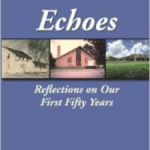 Echoes-Reflextions on Our First Fifty Years
