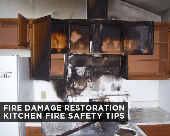 Fire Damage Restoration Kitchen Fire Safety Tips
