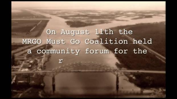 MRGO Must Go - St. Bernard Commmunity Forum