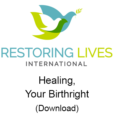 Healing Your Birthright