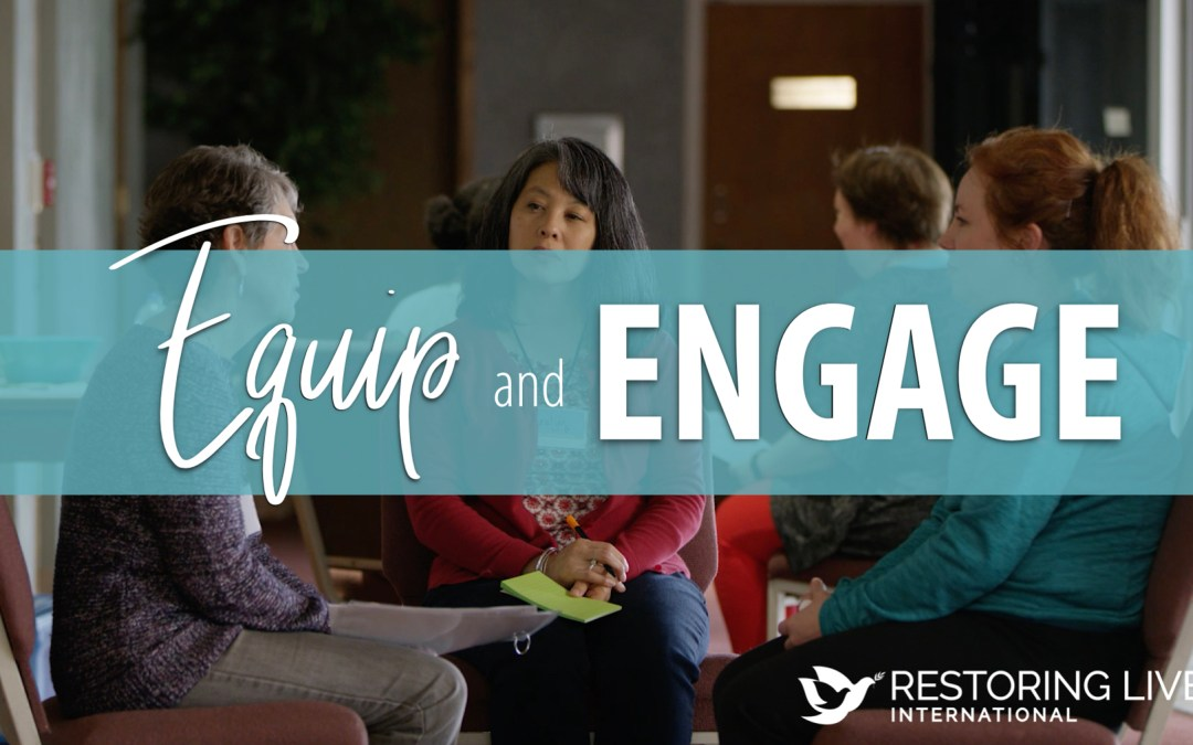 Equip and Engage
