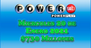 Resultados Powerball 20 de Enero del 2021 $730 Millones de dolares