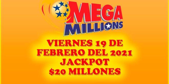Resultados Mega Millions 19 de febrero 2021