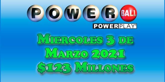 Resultados Powerball 3 de Marzo del 2021 $123 Millones de dolares