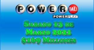 Resultados Powerball 13 de Marzo del 2021 $169 Millones de dolares