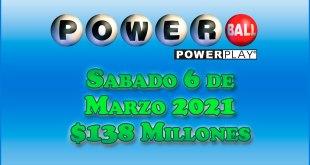 Resultados Powerball 6 de Marzo del 2021 $138 Millones de dolares