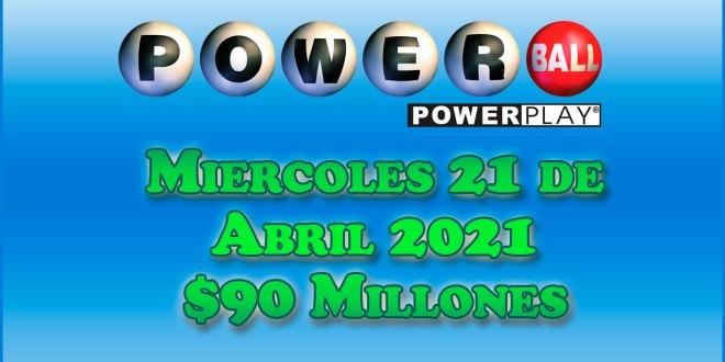 Resultados Powerball 21 de Abril del 2021 $90 Millones de dolares