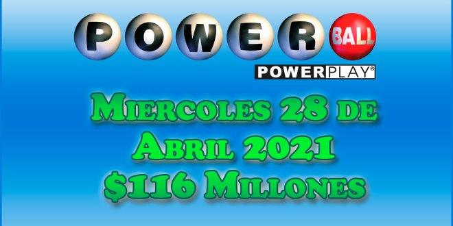 Resultados Powerball 28 de Abril del 2021 $116 Millones de dolares