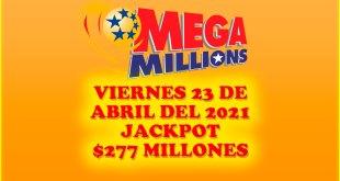 Resultados Mega Millions 23 de Abril del 2021 $277 Millones de dolares