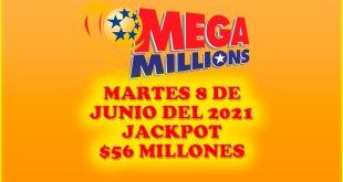 Resultados Mega Millions 08 de Junio del 2021 $56 Millones de dolares