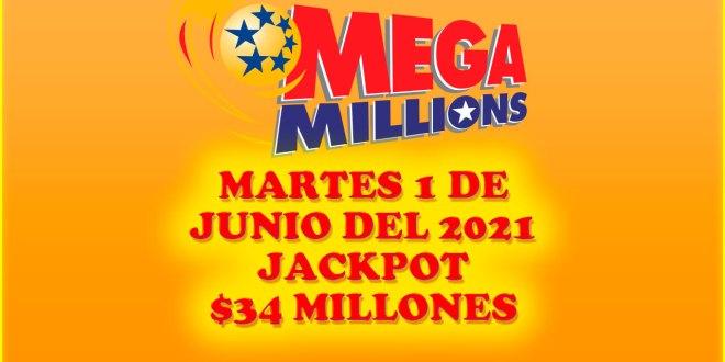 Resultados Mega Millions 1 de Junio del 2021 $34 Millones de dolares