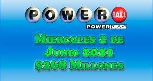 Resultados Powerball 2 de Mayo del 2021 $268 Millones de dolares