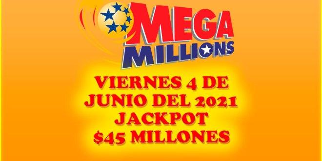 Resultados Mega Millions 4 de Junio del 2021 $45 Millones de dolares