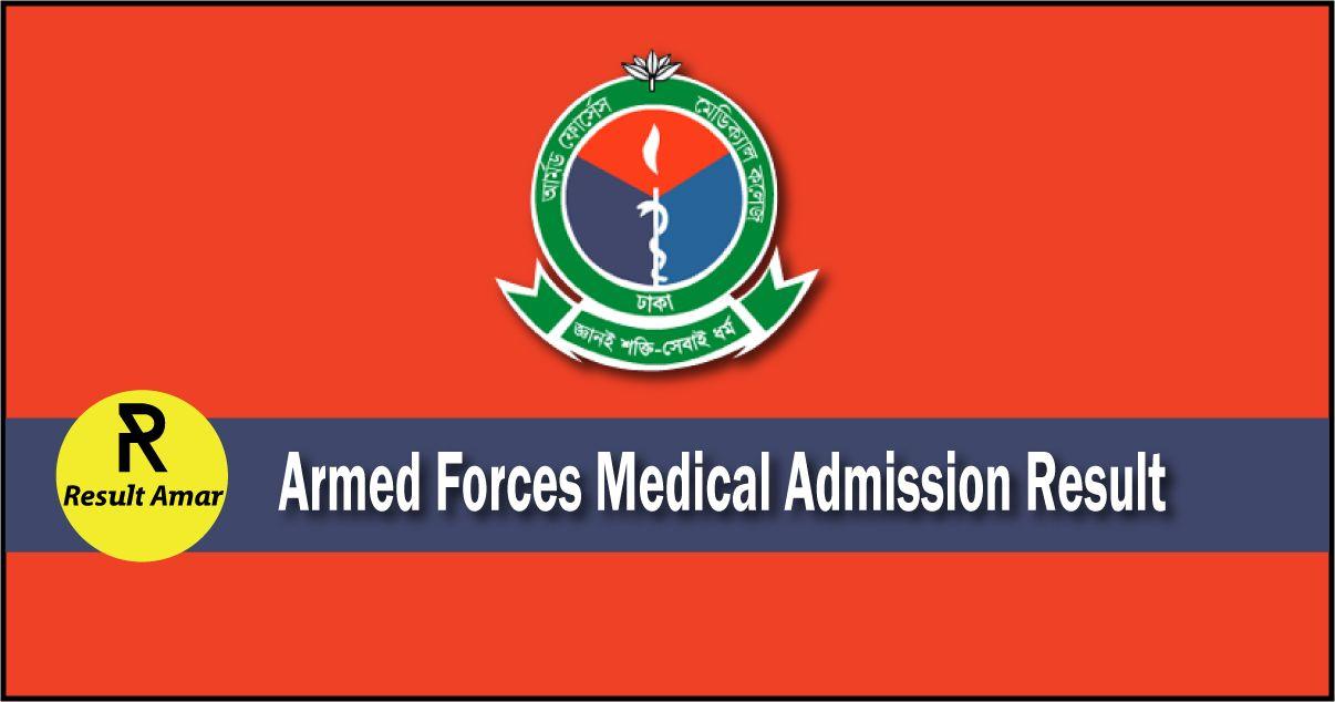Armed Forces Medical Admission Result