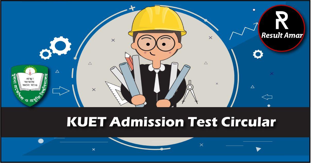KUET Admission Test Circular