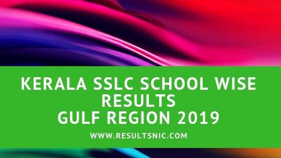 Kerala SSLC School Wise results Gulf 2019