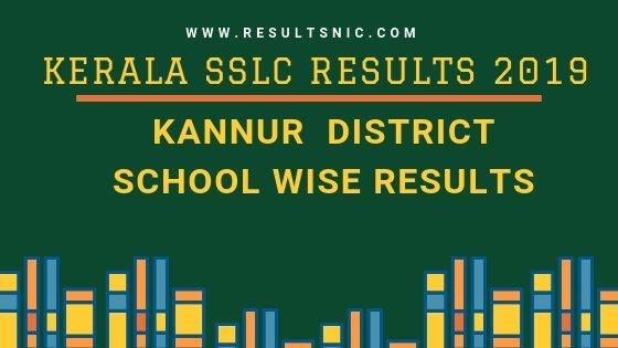 Kerala SSLC School Wise results Kannur District 2019