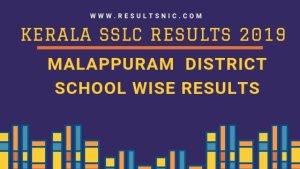 Kerala SSLC School Wise results Malappuram District 2019