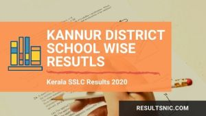Kerala SSLC School Wise results Kannur District 2020