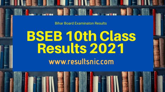Bihar Board BSEB 10th Class Results 2021