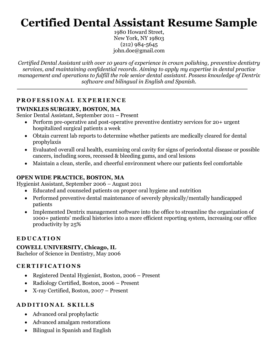 The resume is the gateway to an interview. Dental Resume Examples Writing Tips Resume Companion