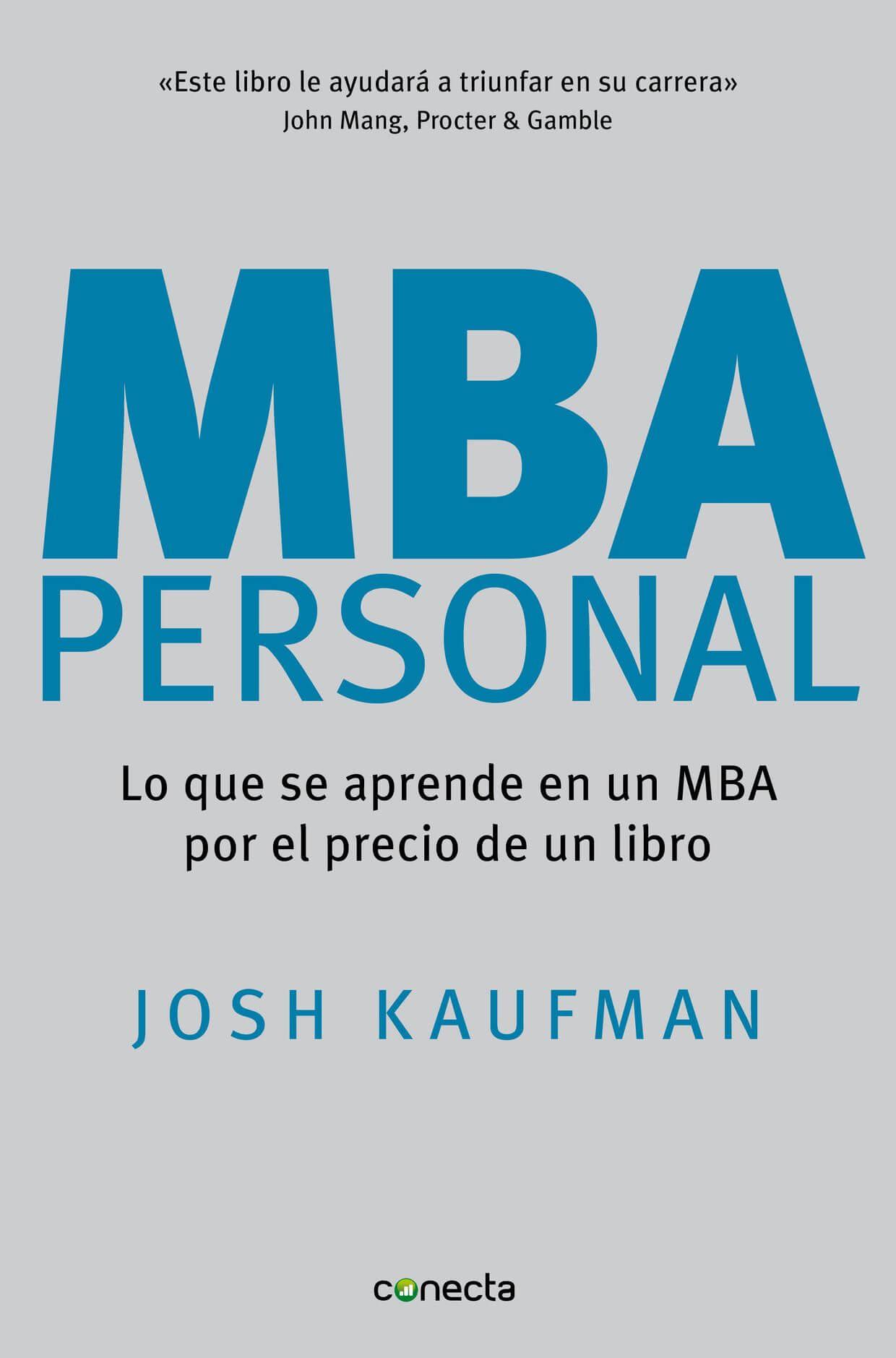 Tu Propio MBA - Josh Kaufman