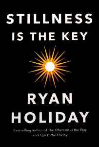 La Quietud es la Clave - Ryan Holiday