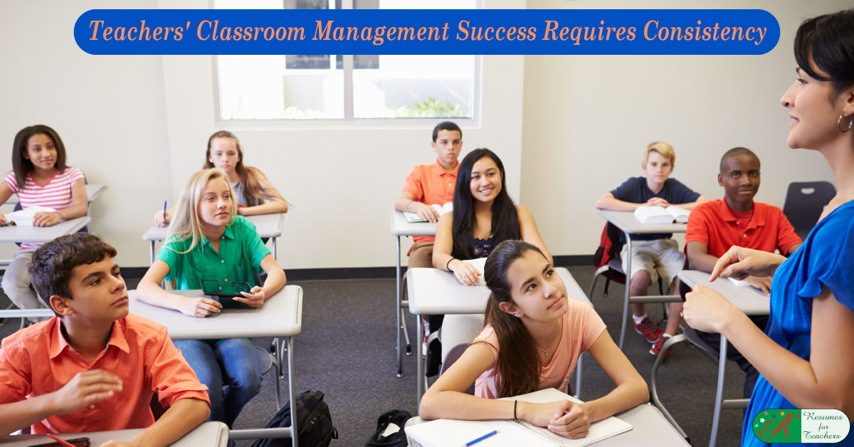 Teachers' Classroom Management Success Is Consistency