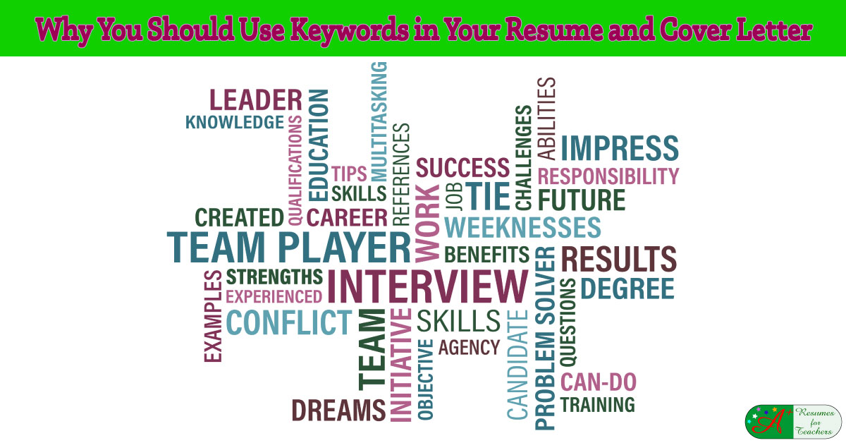Why You Should Use Keywords In Your Resume And Cover Letter