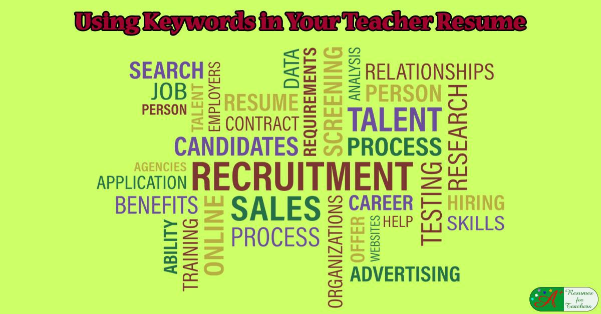 Using Buzzwords or Keywords in Your Teacher Resume