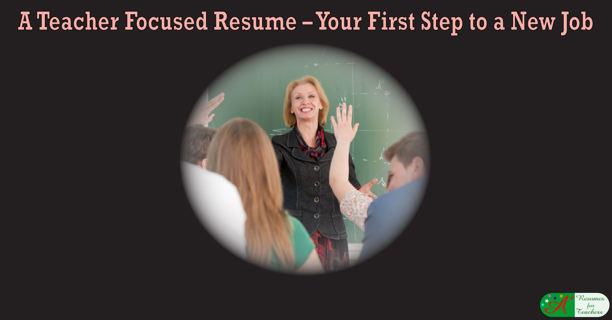 A Teacher Focused Resume First Step To Your New Job