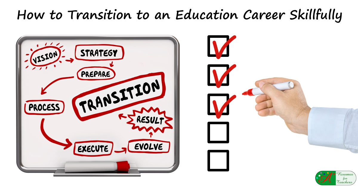 How To Transition To An Education Career Skillfully