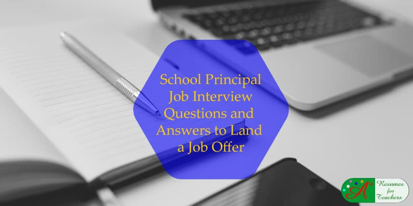 School Principal Job Interview Questions and Answers