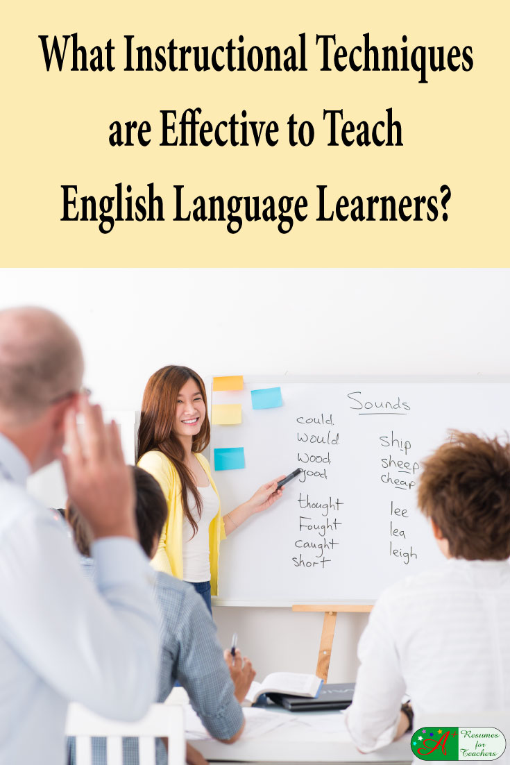 Instructional Techniques Used For English Language Learners