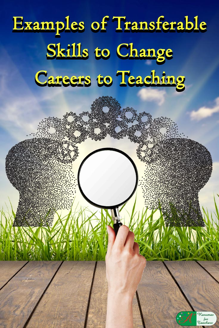 Examples of Transferable Skills to Change Careers to Teaching