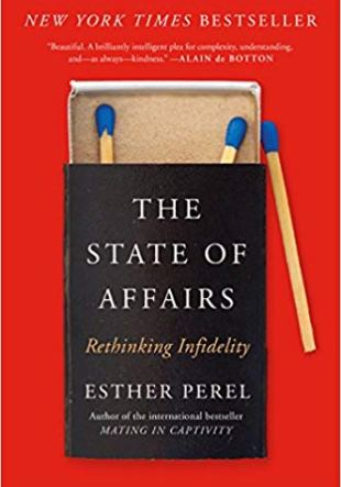 libro resumido de Esther Perel. La Situación de los Affairs, The State of Affairs