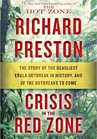 Resumen del libro Crisis en la Zona Roja. Crisis in the Red Zone de Richard Preston