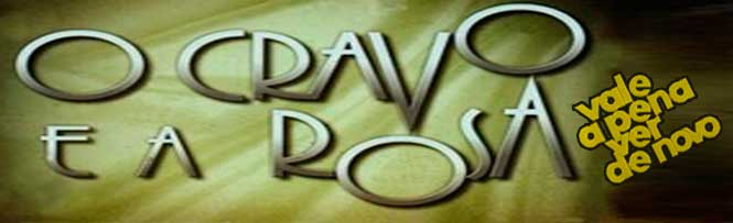 O Cravo e a Rosa resumo dos Próximos Capítulos. Confira o resumo semanal da novela O Cravo e a Rosa