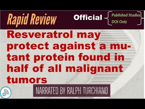 Resveratrol may protect against a mutant protein found in half of all malignant tumors