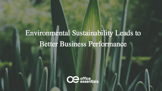 Environmental Sustainability Leads to Better Business Performance