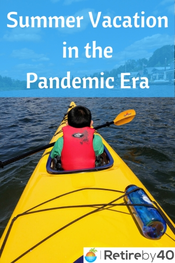 Summer Vacation in the Pandemic Era