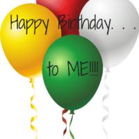 Happy Birthday. . . to ME!!!