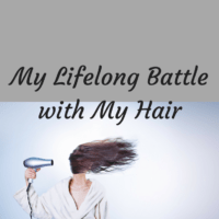My Lifelong Battle with My Hair