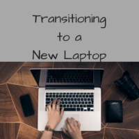 Transitioning to a New Laptop