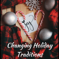 Changing Holiday Traditions