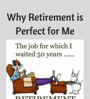 retirement perfect for me
