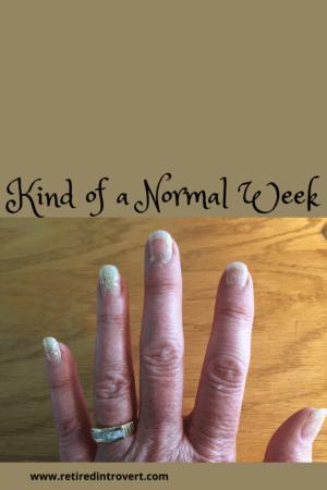 Kind of a Normal Week