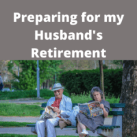 Preparing for My Husband's Retirement