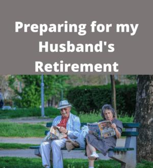 Husband's Retirement